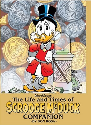 The Life and Times of Scrooge McDuck Companion by Don Rosa