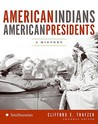 American Indians/American Presidents by National Museum of the Amer...