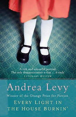Every Light in the House Burnin' by Andrea Levy