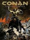 Conan the Phenomenon: The Legacy of Robert E. Howard's Fantasy Icon