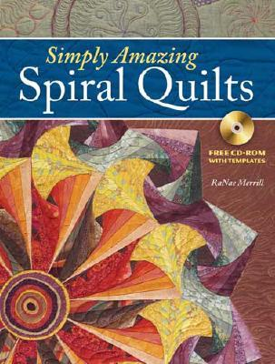 Simply Amazing Spiral Quilts Simply Amazing Spiral Quilts by Ranae ... : spiral quilts - Adamdwight.com