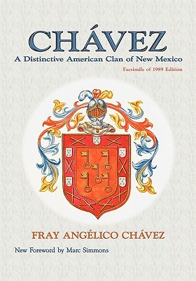 Chavez, A Distinctive American Clan of New Mexico