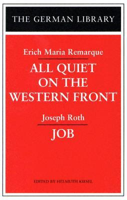 All Quiet On The Western Front by Helmuth Kiesel