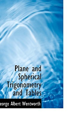 Plane and Spherical Trigonometry and Tables