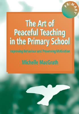 The Art of Peaceful Teaching in The Primary School Pb