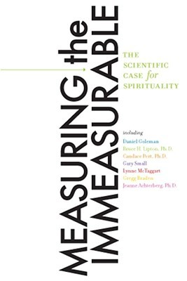 Measuring the Immeasurable by Daniel Goleman