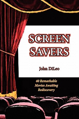 Screen Savers by John DiLeo