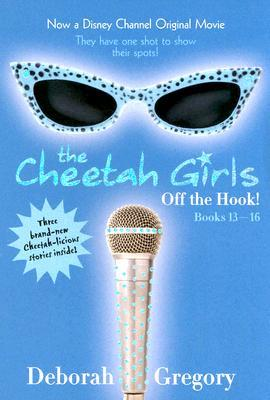 The Cheetah Girls: Off the Hook!, Books #13-16