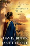 The Centurion's Wife (Acts of Faith, #1)