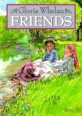 Friends by Gloria Whelan