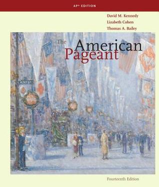 The American Pageant by Thomas A. Bailey