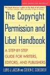 The Copyright Permission and Libel Handbook by Lloyd J. Jassin