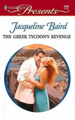 The Greek Tycoon's Revenge by Jacqueline Baird