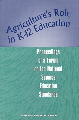 Agriculture's Role in K-12 Education: Proceedings of a Forum on the National Science Education Standards