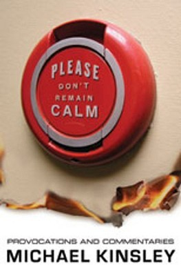 Please Don't Remain Calm by Michael E. Kinsley