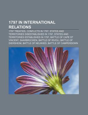 1797 in International Relations: 1797 Treaties, States and Territories Established in 1797, Treaty of Tripoli, Cisalpine Republic, Trinidad