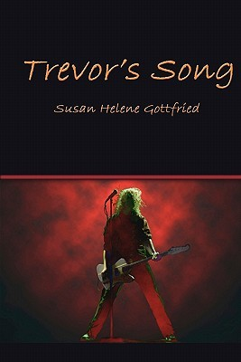 Trevor's song by Susan Helene Gottfried