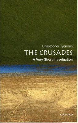 The Crusades by Christopher Tyerman