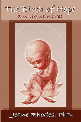 The Birth Of Hope by Jeane Rhodes