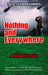 NOTHING AND EVERYWHERE: A M...