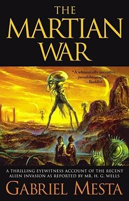 The Martian War by Gabriel Mesta