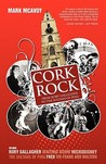 Cork Rock: From Rory Gallagher to the Sultans of Ping