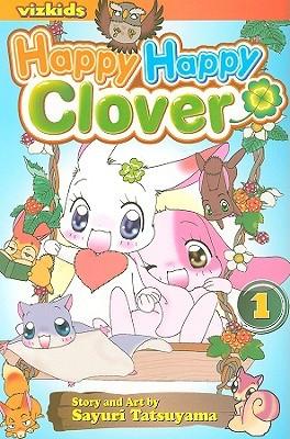 Happy Happy Clover, Vol. 1 by Sayuri Tatsuyama