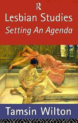 Lesbian Studies: Setting an Agenda