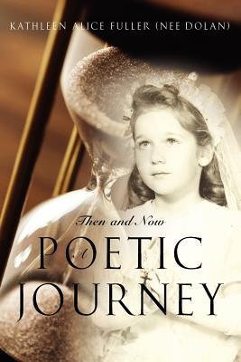 Then and Now: A Poetic Journey