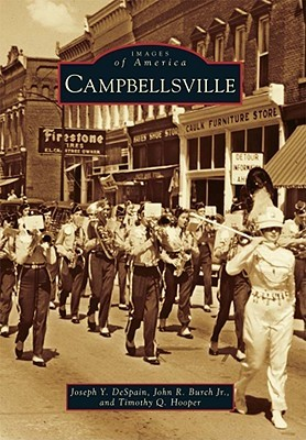 Campbellsville by Joseph Y. DeSpain