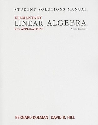 Student Solutions Manual for Elementary Linear Algebra with Applications