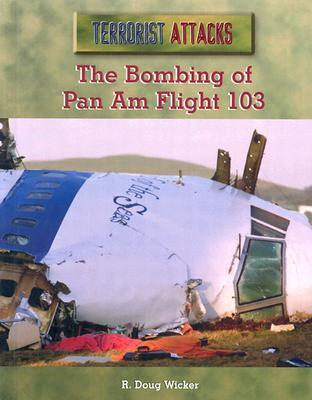 The Bombing of Pan Am Flight 103