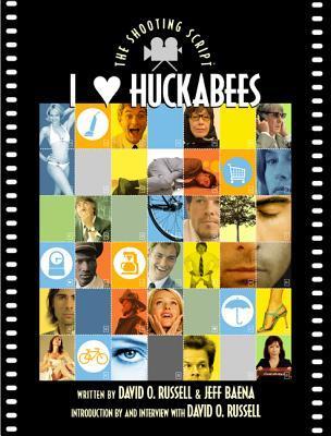 I Heart Huckabees: The Shooting Script