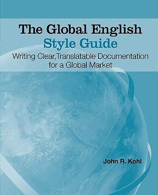The Global English Style Guide by John R. Kohl
