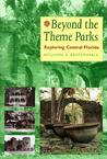 Beyond the Theme Parks: Exploring Central Florida