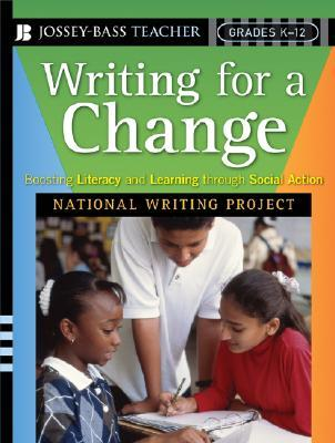 Ebook Writing for a Change: Boosting Literacy and Learning Through Social Action by Kristina Berdan TXT!