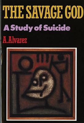 The Savage God by Al Álvarez