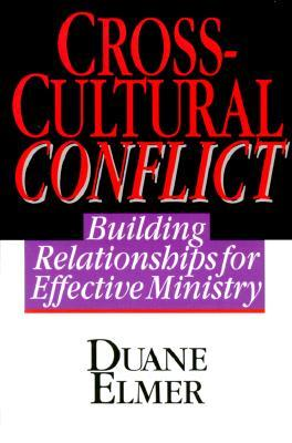 Cross-Cultural Conflict by Duane Elmer
