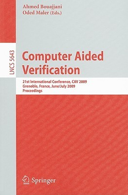 Computer Aided Verification: 21st International Conference, CAV 2009, Grenoble, France, June 26-July 2, 2009, Proceedings