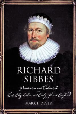 Richard Sibbes by Mark Dever