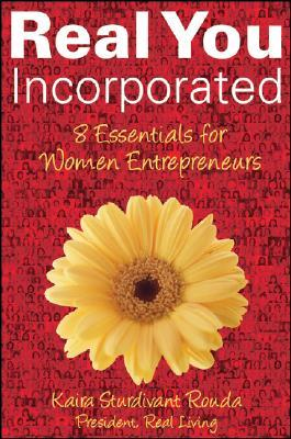 Real You Incorporated by Kaira Rouda