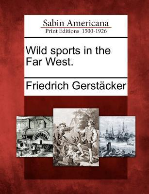 wild-sports-in-the-far-west
