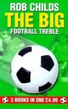 The Big Football Treble (3 Books In 1)
