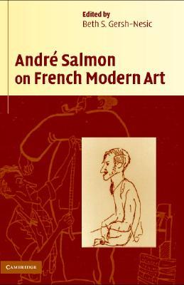Andr� Salmon on French Modern Art
