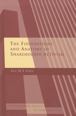 The Foundations and Anatomy of Shareholder Activism