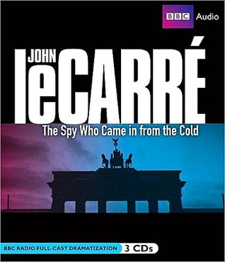 The Spy Who Came in from the Cold: Full-Cast Dramatization