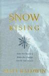 Snow rising