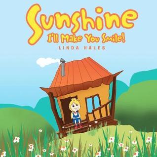 Sunshine: I'll Make You Smile!