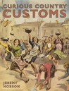 Curious Country Customs