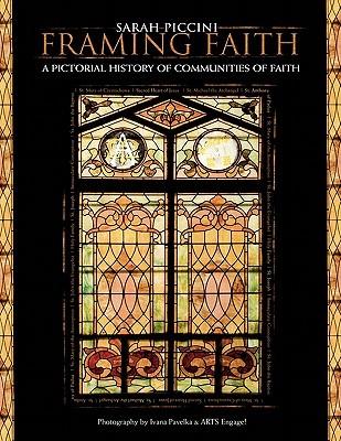 Framing Faith by Sarah Piccini